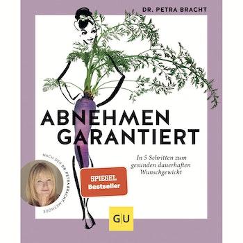 Buch Dr. Petra Bracht ABNEHMEN GARANTIERT