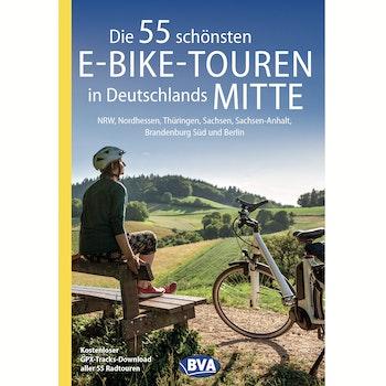Buch Die 55 schönsten E-Bike-Touren Deutschlands Mitte